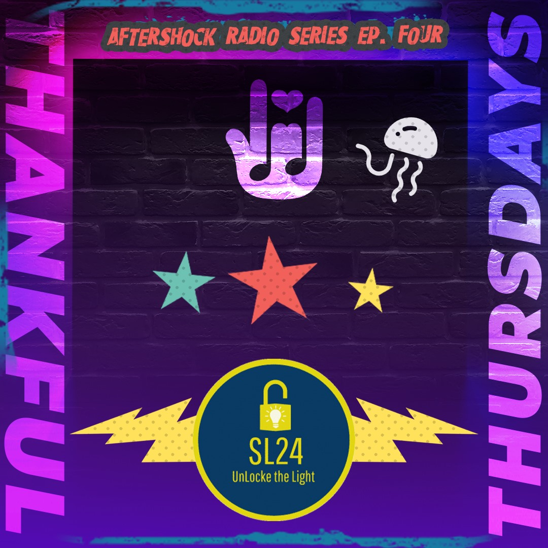 AfterShock proudly features SL24: UnLocke the Light as the beneficiary for the 4th episode in its radio series